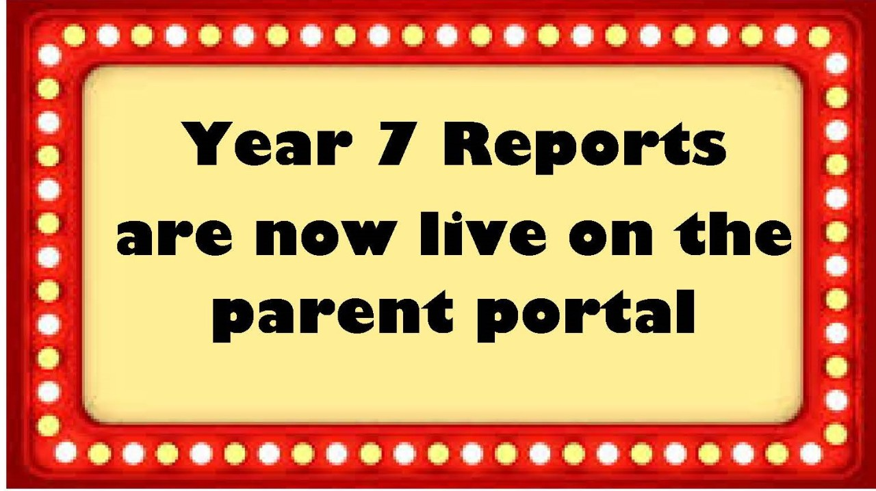Year 7 reports